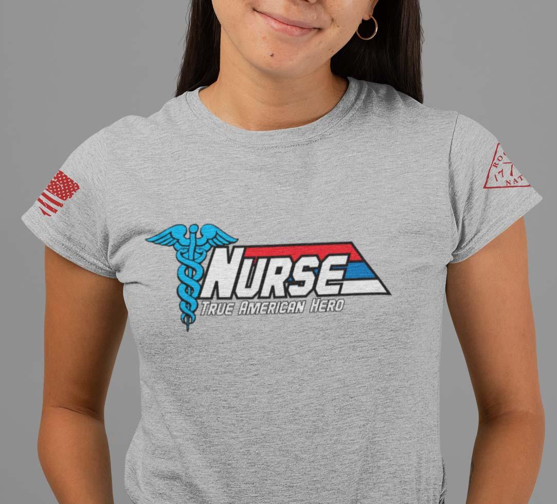 Nurse-True American Hero on womens heather grey t-shirt