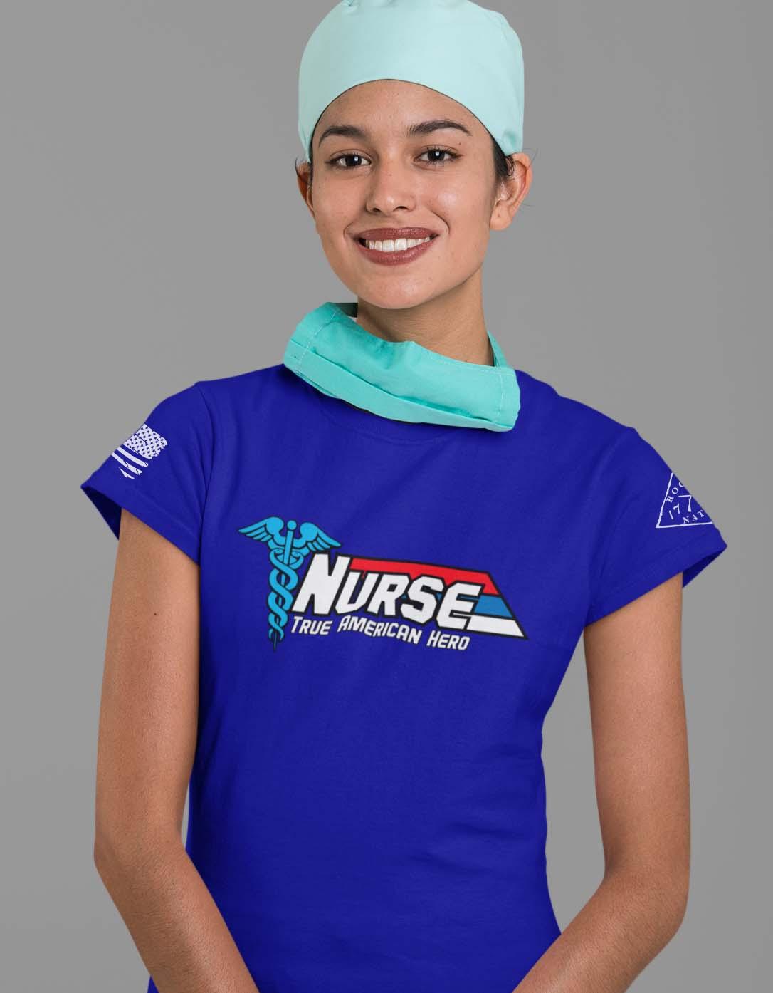 Nurse-True American Hero on women's royal blue t-shirt
