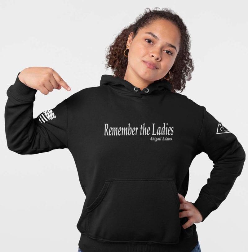 Remember the Ladies in a Black hoodie