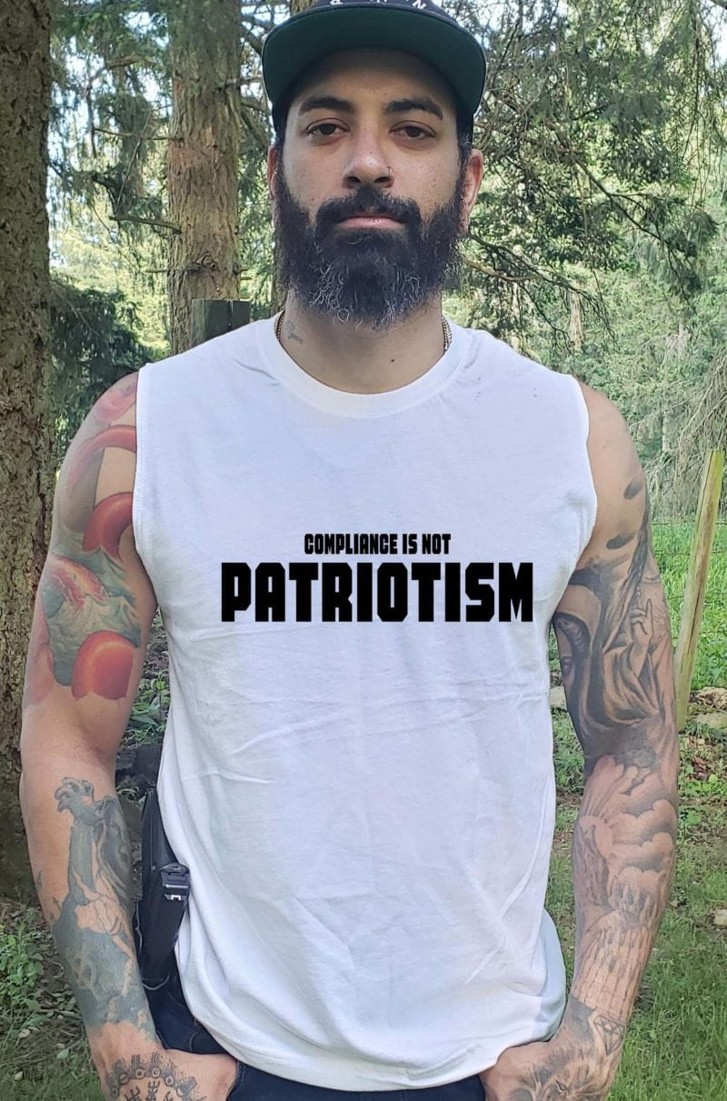 Compliance Isn't Patriotism in a Mens White Muscle Tank