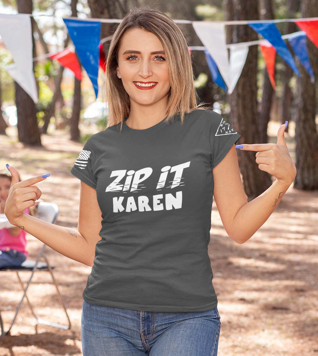 Zip It Karen in a Charcoal women's T-Shirt