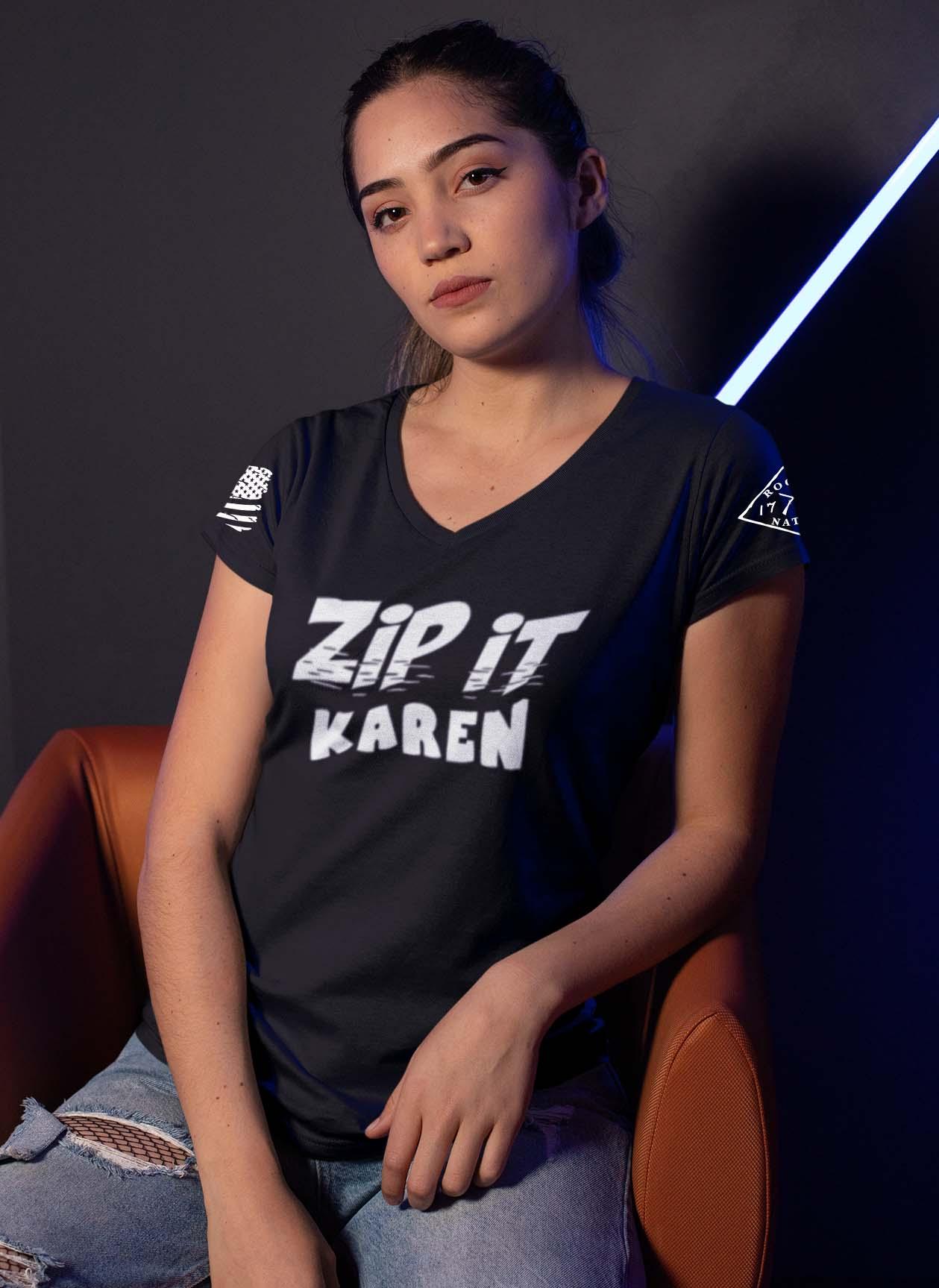 Zip It Karen in a Black Women's V-Neck