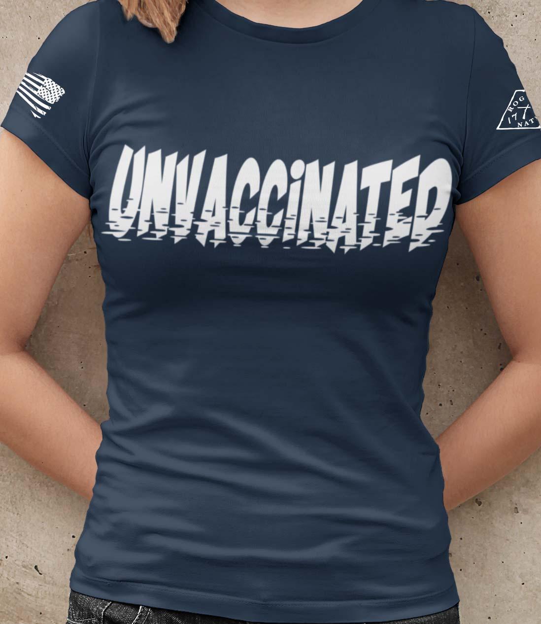 Unvaccinated T-Shirt Women's