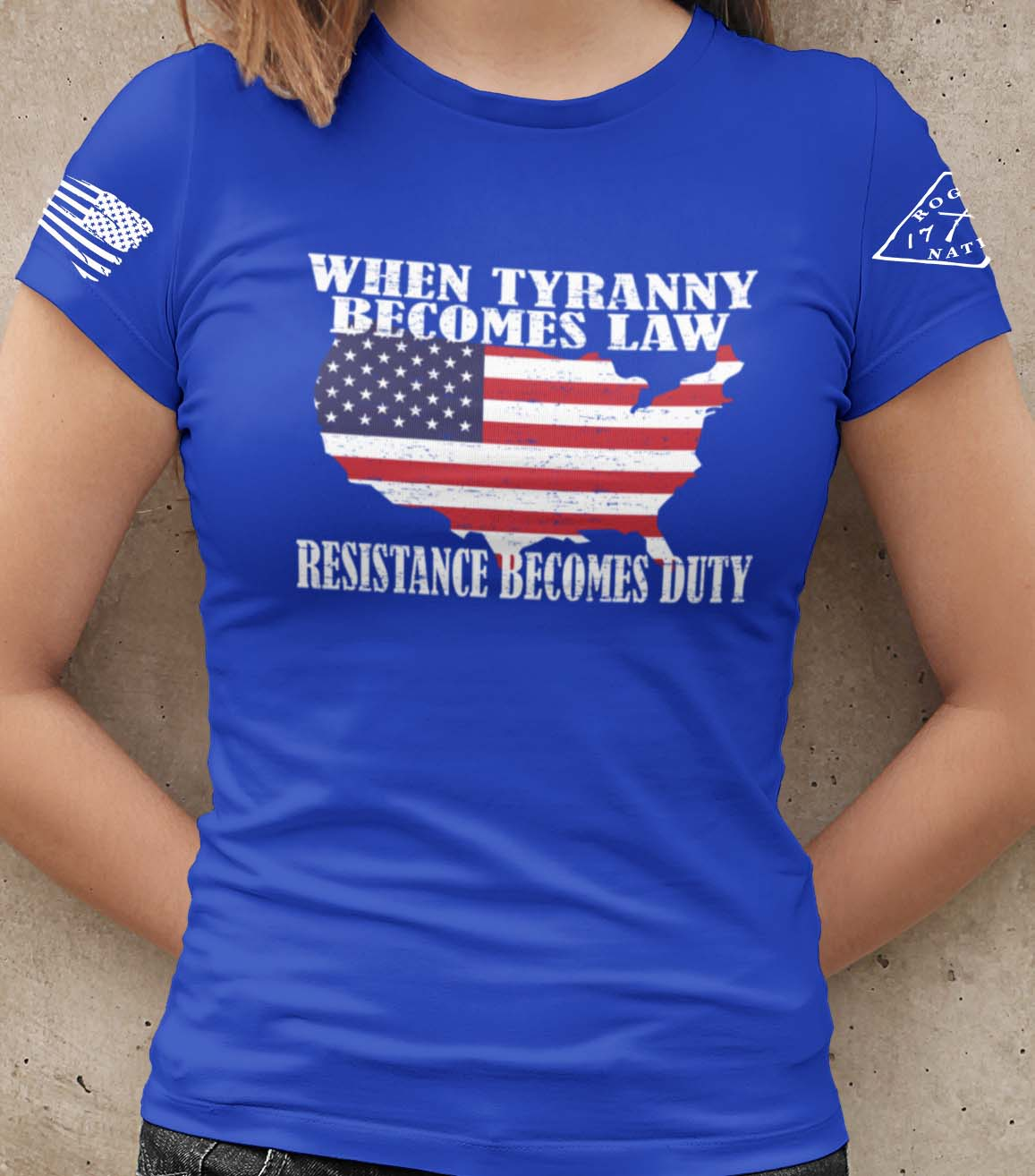 When Tyranny Becomes Law Resistance Becomes Duty T-Shirt in Royal Blue