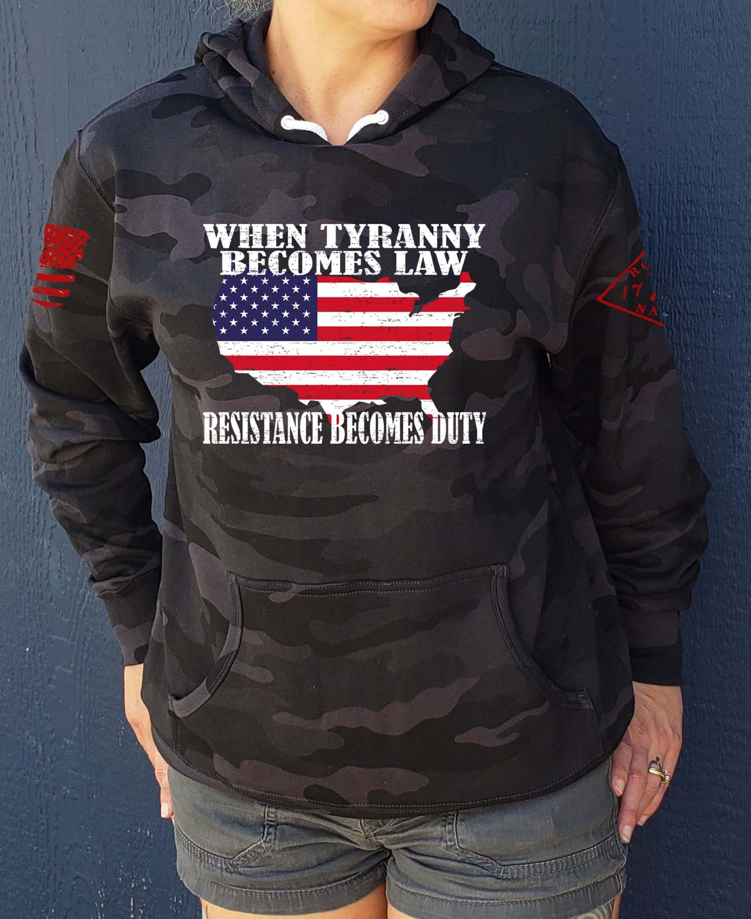 When Tyranny Becomes Law Resistance Becomes Duty on a Black Camo Hoodie